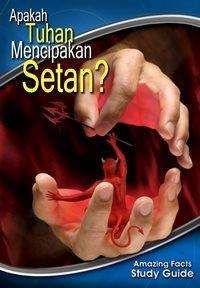 02. Apakah Tuhan Menciptakan Setan?