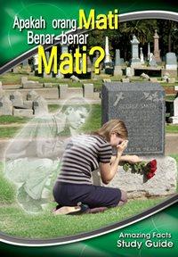 10. Apakah Orang Mati Benar-benar Mati?