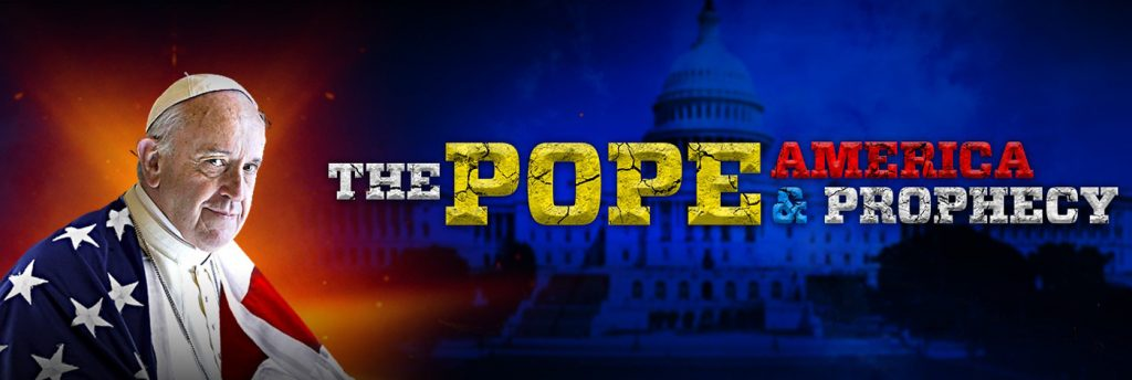 Pope-America-Prophecy-Paus-Amerika-Nubuatan