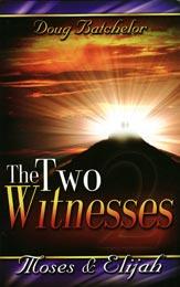 Dua Saksi - Musa dan Elia